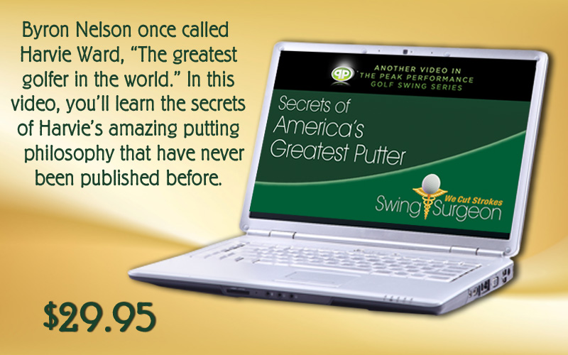 Secrets of Americas Greatest Putter E Harvey Ward